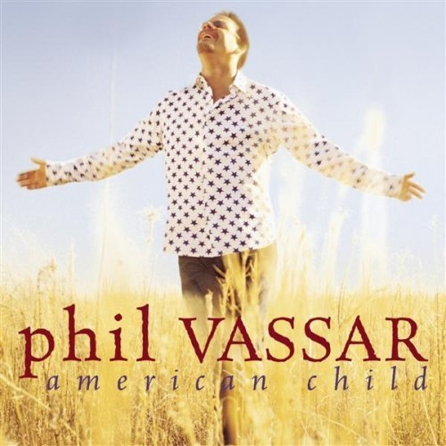 Phil Vassar American Child cover art