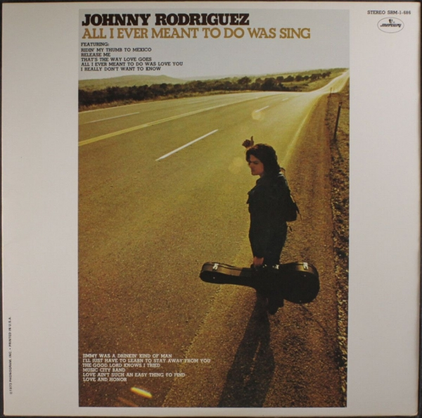 Johnny Rodriguez All I Ever Meant to Do Was Sing cover art