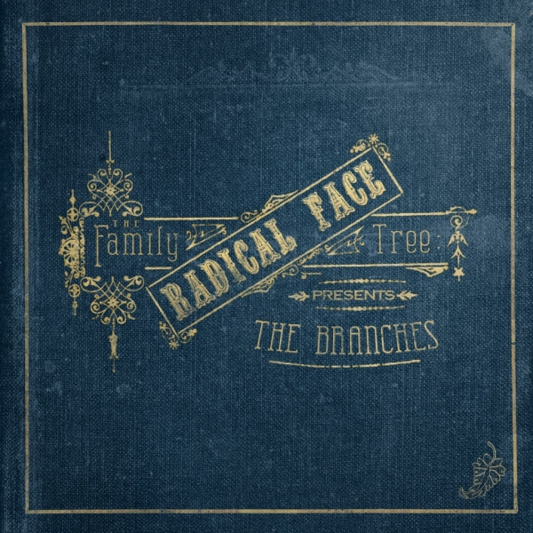 Radical Face The Family Tree: The Branches cover art