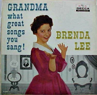 Brenda Lee Grandma What Great Songs You Sang! cover art