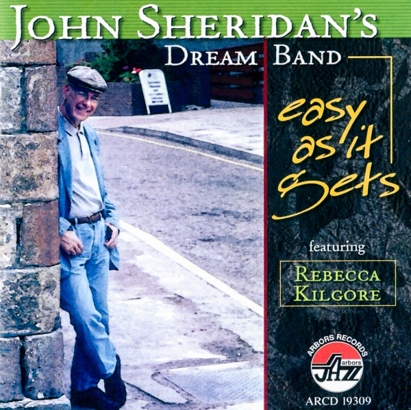 John Sheridan's Dream Band Easy as It Gets Cover Art