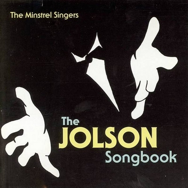 The Minstrel Singers The Jolson Songbook cover art