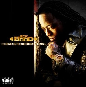 Ace Hood Trials & Tribulations Cover Art