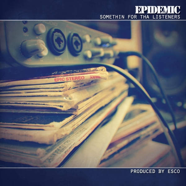 Epidemic Somethin' for tha Listeners cover art