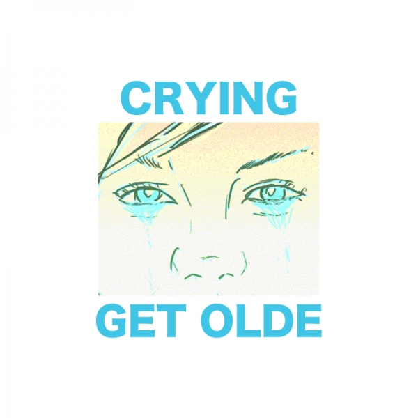 Crying Get Olde Cover Art