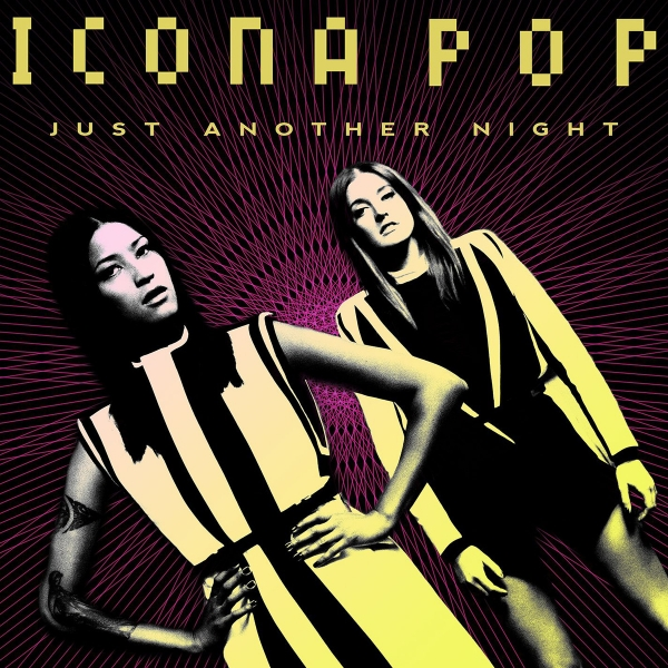 Icona Pop Just Another Night Cover Art