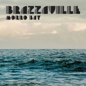 Brazzaville Morro Bay Cover Art