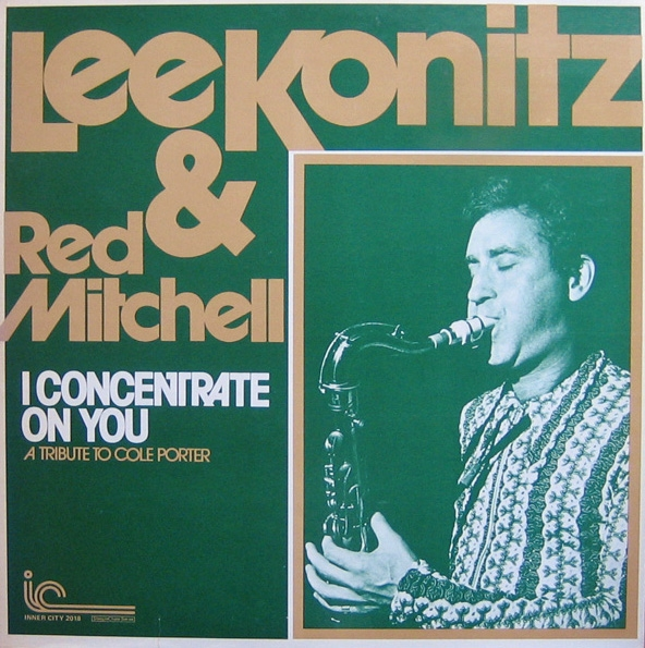Lee Konitz & Red Mitchell I Concentrate on You Cover Art