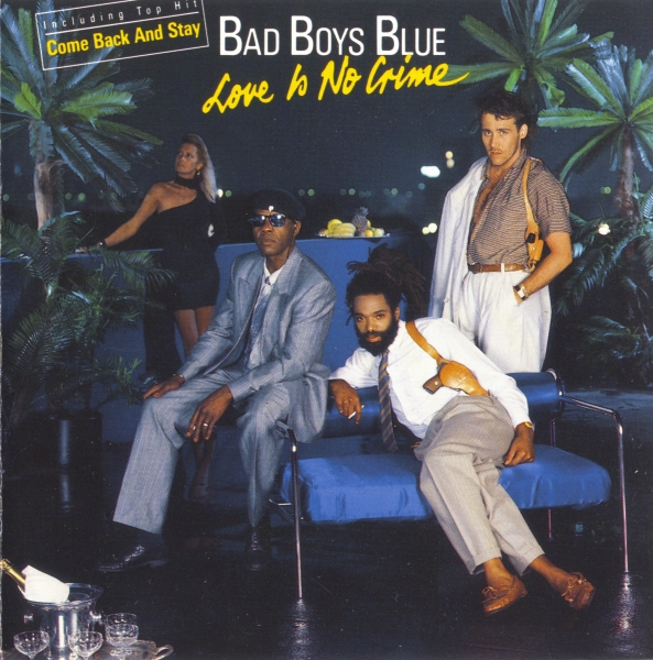 Bad Boys Blue Love Is No Crime cover art