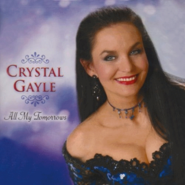 Crystal Gayle All My Tomorrows cover art