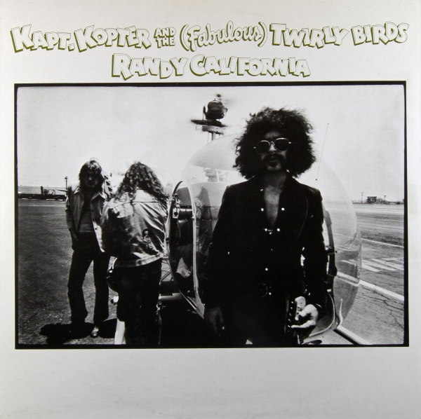 Randy California Kapt. Kopter and The (Fabulous) Twirly Birds Cover Art