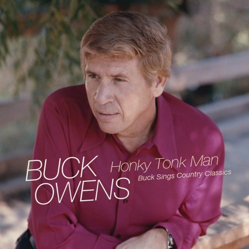 Buck Owens Honky Tonk Man: Buck Sings Country Classics cover art