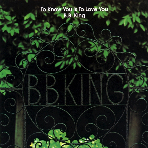 B.B. King To Know You Is to Love You Cover Art