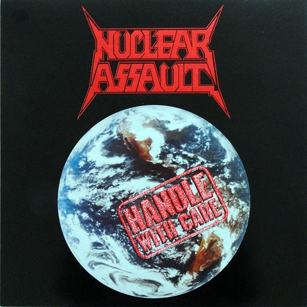 Nuclear Assault Handle With Care cover art