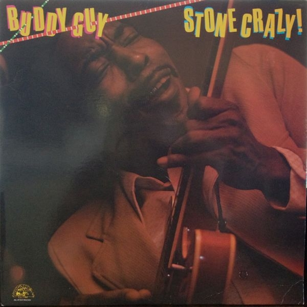 Buddy Guy Stone Crazy! cover art