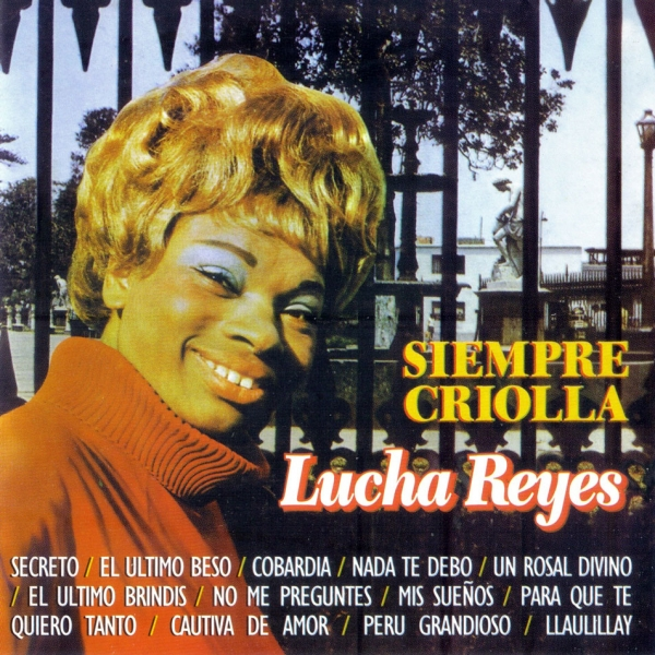 Lucha Reyes Siempre criolla Cover Art