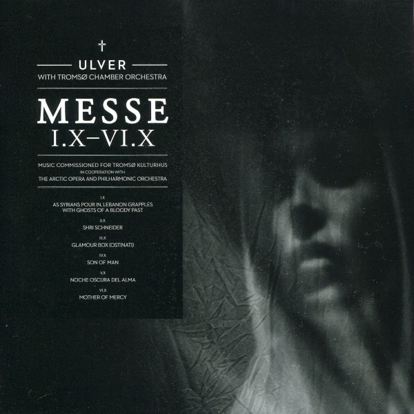 Ulver with Tromsø Chamber Orchestra Messe I.X–VI.X Cover Art