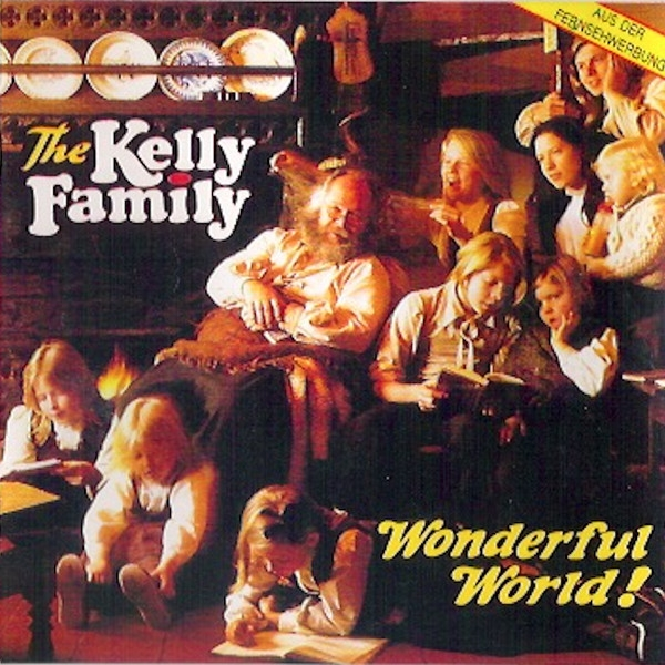 The Kelly Family Wonderful World! cover art