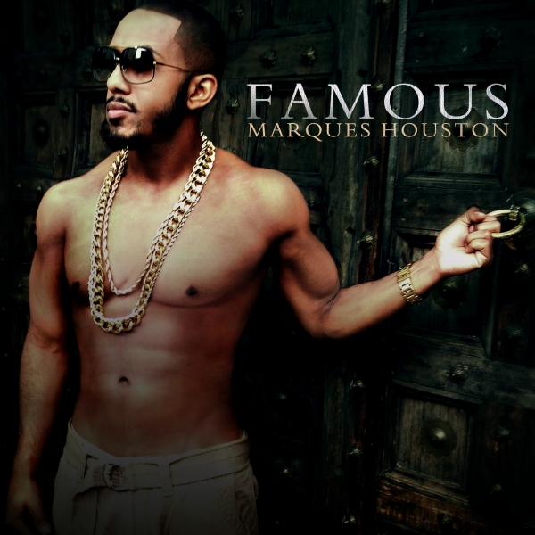 Marques Houston Famous Cover Art