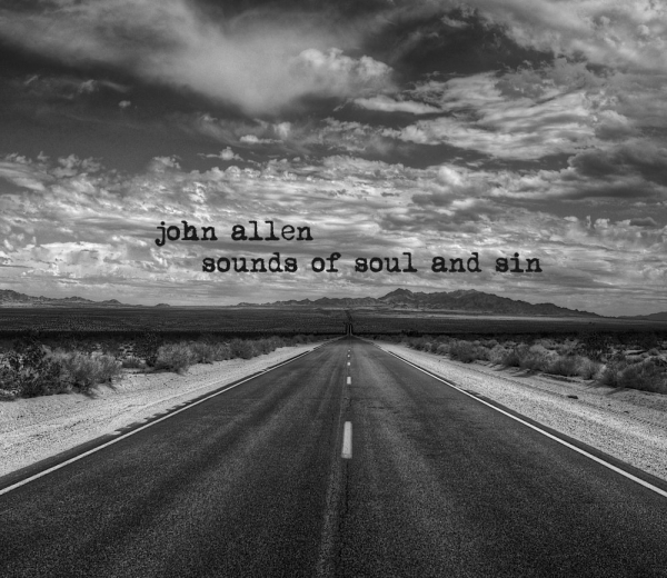 John Allen Sounds of Soul and Sin Cover Art