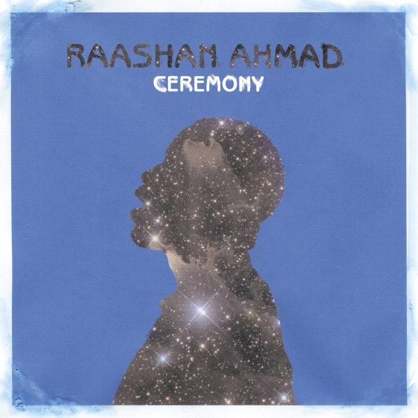 Raashan Ahmad Ceremony cover art