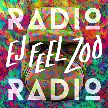 Radio Radio Ej feel zoo cover art