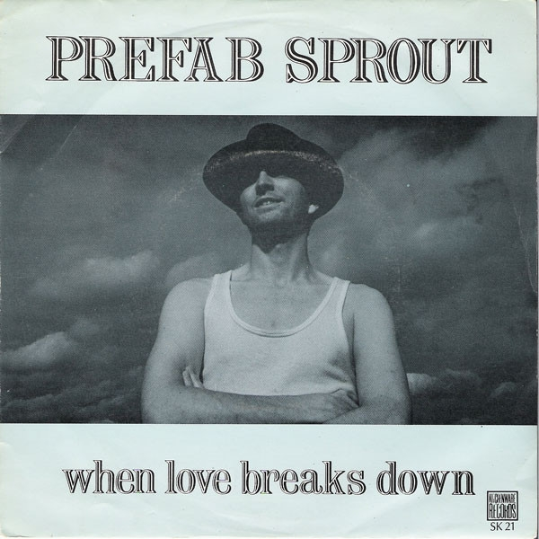 Prefab Sprout When Love Breaks Down cover art