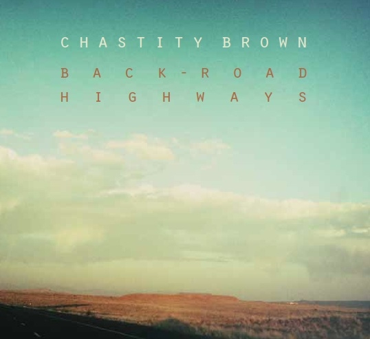 Chastity Brown Back-Road Highways cover art