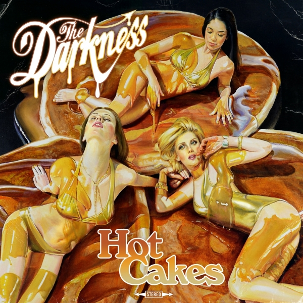 The Darkness Hot Cakes cover art