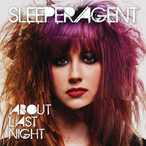Sleeper Agent About Last Night cover art
