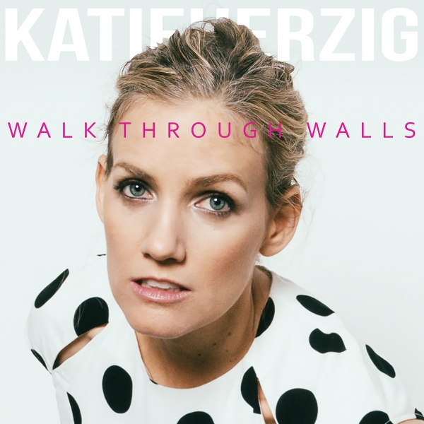 Katie Herzig Walk Through Walls cover art