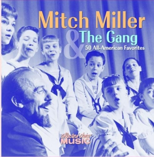 Mitch Miller and The Gang 50 All-American Favorites Cover Art