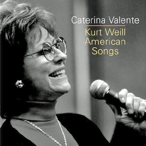 Caterina Valente Kurt Weill - American Songs cover art