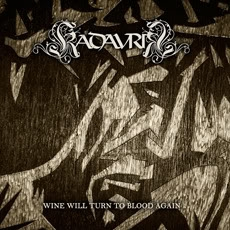 Kadavrik Wine Will Turn to Blood Again Cover Art
