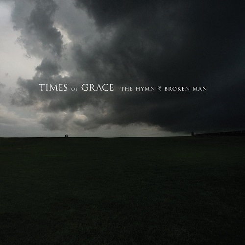 Times of Grace The Hymn of a Broken Man Cover Art
