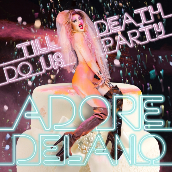 Adore Delano Till Death Do Us Party Cover Art