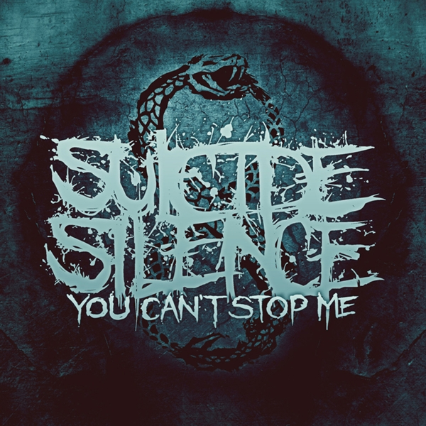 Suicide Silence You Can't Stop Me cover art