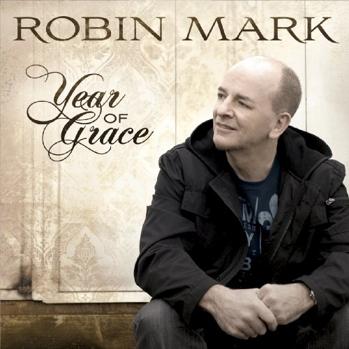 Robin Mark Year of Grace cover art