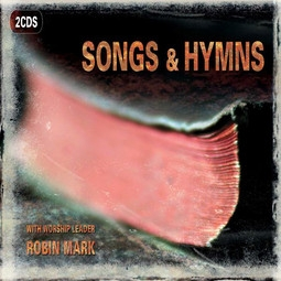Robin Mark Songs and Hymns cover art