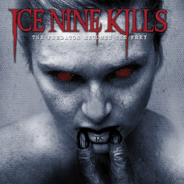 Ice Nine Kills The Predator Becomes the Prey cover art