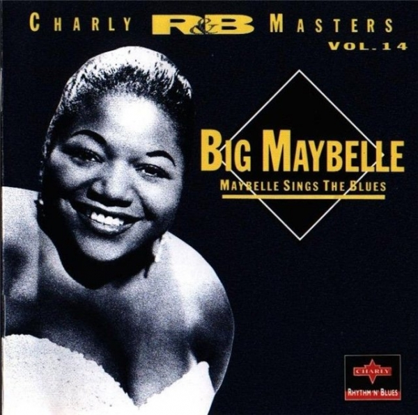 Big Maybelle Half Heaven, Half Heartache: The Brunswick Recordings cover art