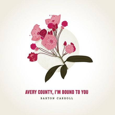 Barton Carroll Avery County, I'm Bound to You Cover Art