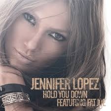 Jennifer Lopez featuring Fat Joe Hold You Down Cover Art