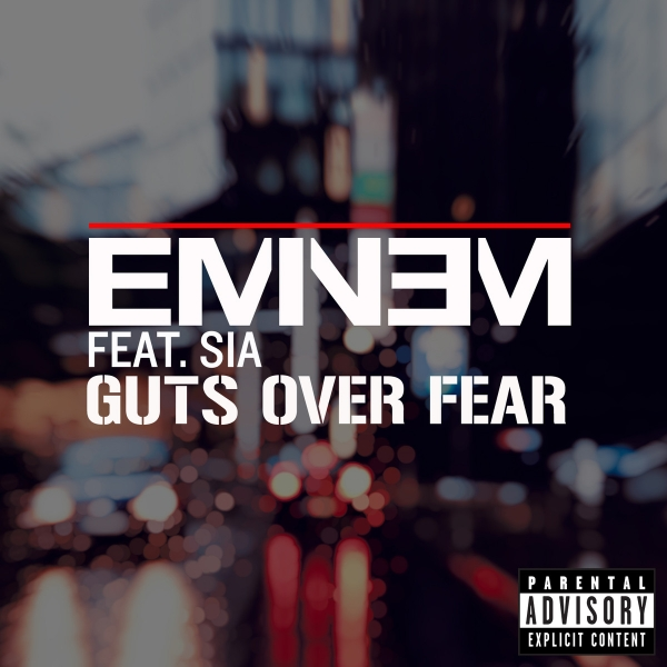 Eminem feat. Sia Guts Over Fear Cover Art