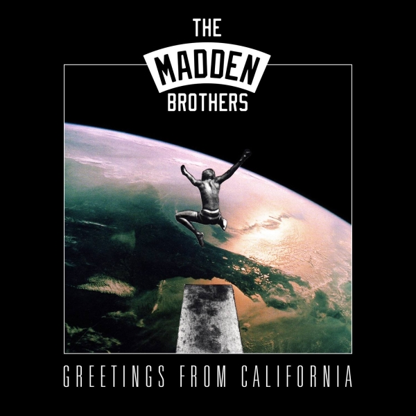 The Madden Brothers Greetings From California cover art