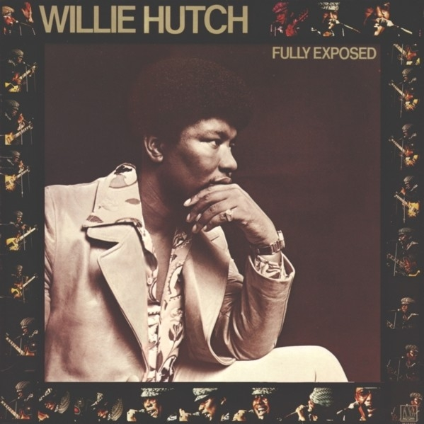 Willie Hutch Fully Exposed Cover Art