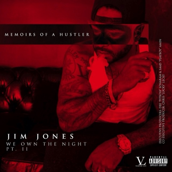Jim Jones We Own the Night, Part 2: Memoirs of a Hustler Cover Art