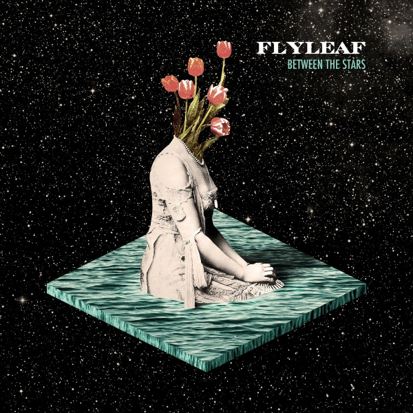 Flyleaf Between the Stars cover art