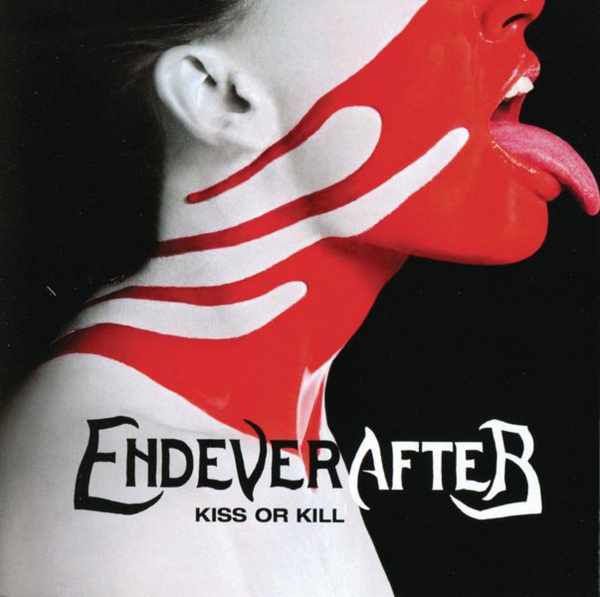 Endeverafter Kiss or Kill Cover Art
