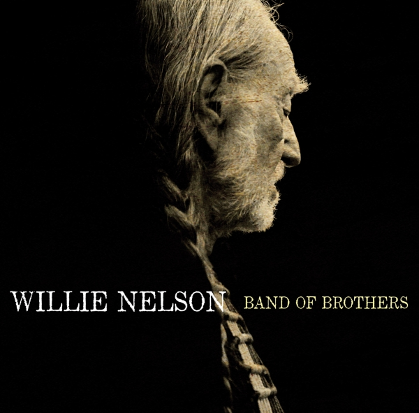 Willie Nelson Band of Brothers cover art